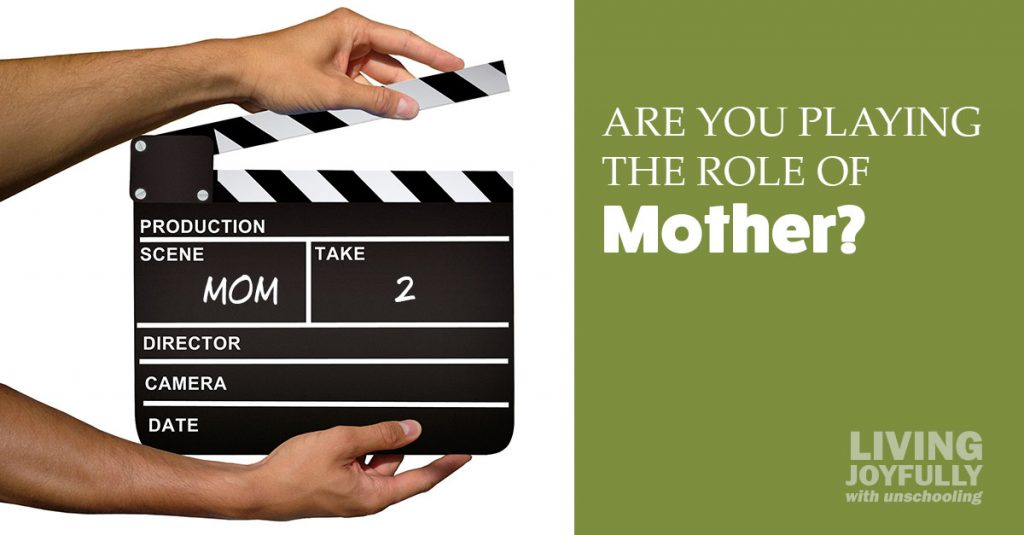 Are you playing the role of mother?