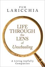 Life-Through-the-Lens-of-Unschooling-Cover
