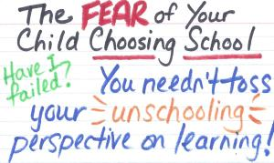 The Fear of Your Child Choosing School