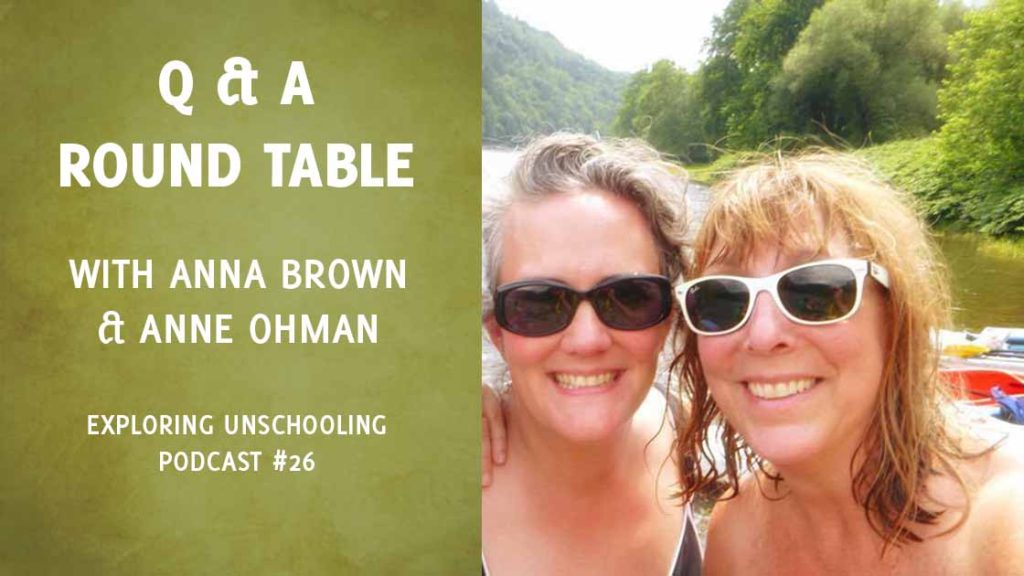 Exploring Unschooling podcast Q&A episode 21, Anna Brown and Anne Ohman playing at the river