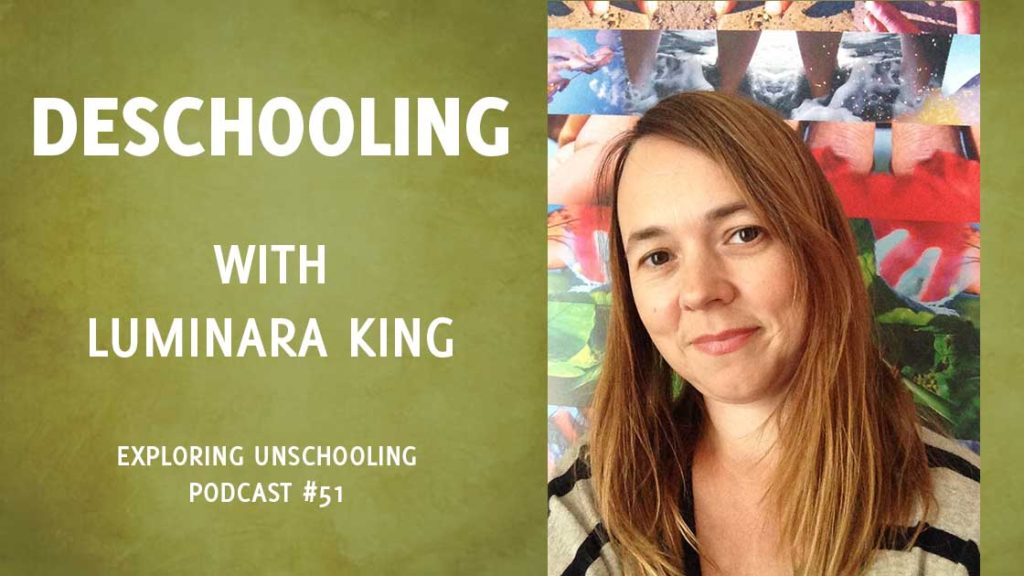 Luminara King chats with Pam about deschooling.