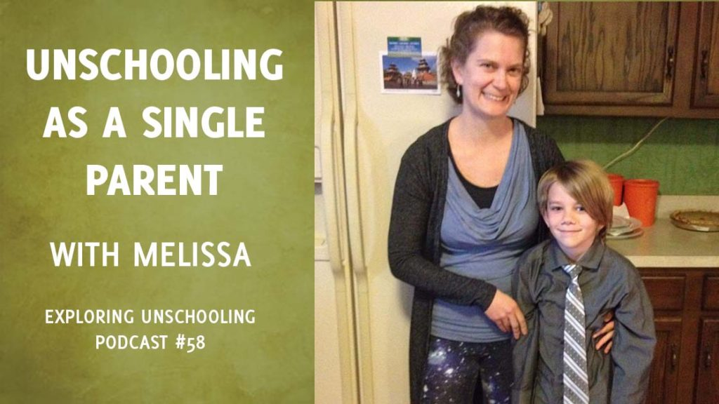 Melissa joins Pam to talk about unschooling as a single parent.