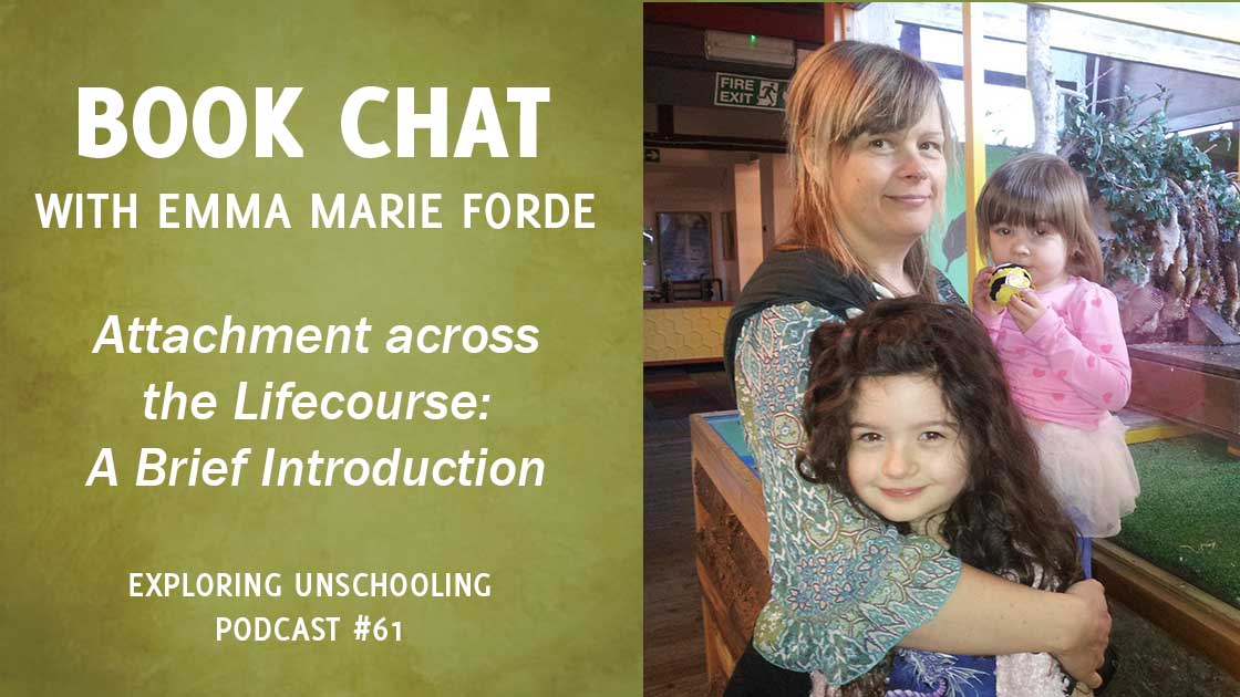 Emma Marie Forde chats with Pam about the book Attachment across the Lifecourse: A Brief Introduction by David Howe