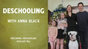 Anna Black chats with Pam about deschooling.