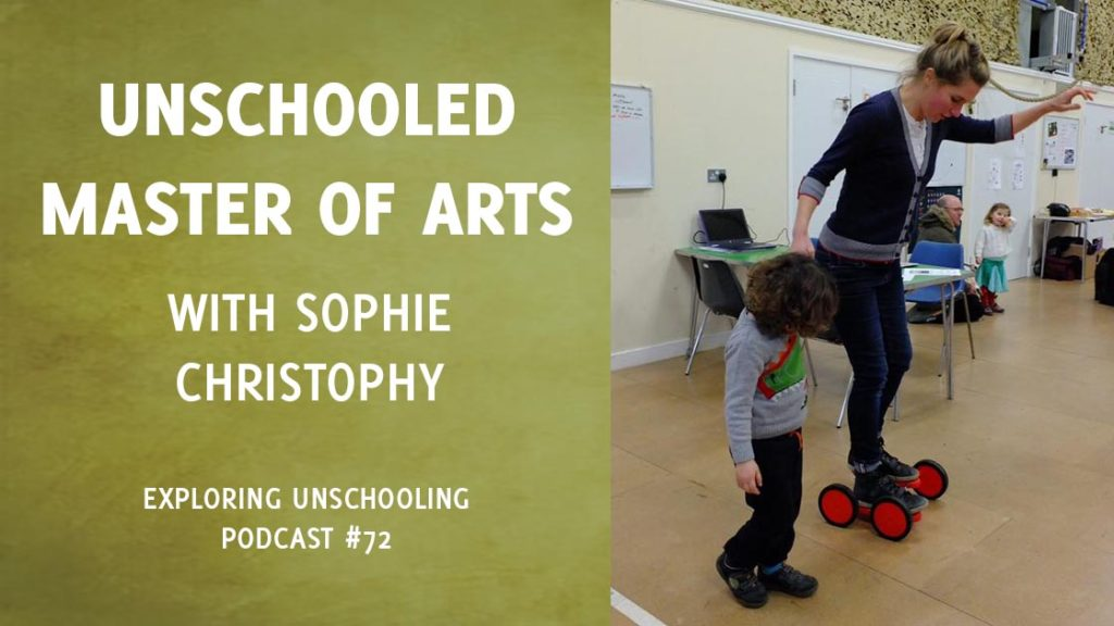 Sophie Christopy joins Pam to chat about her personal Unschooled Master of Arts project.