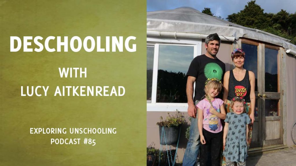 Lucy AitkenRead joins Pam to chat about her deschooling experience.