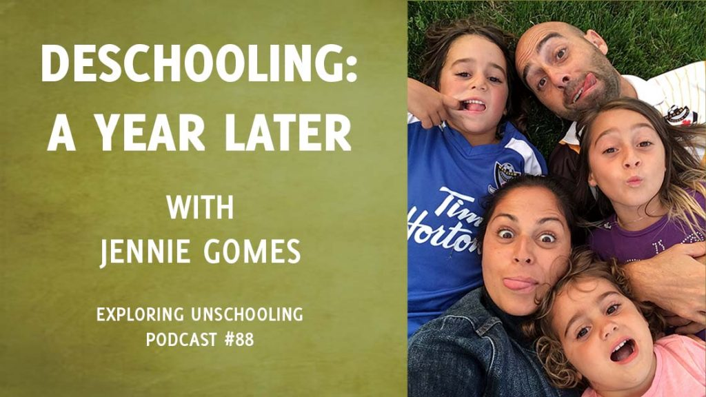 Jennie Gomes joins Pam to talk about deschooling, a year after their first conversation.