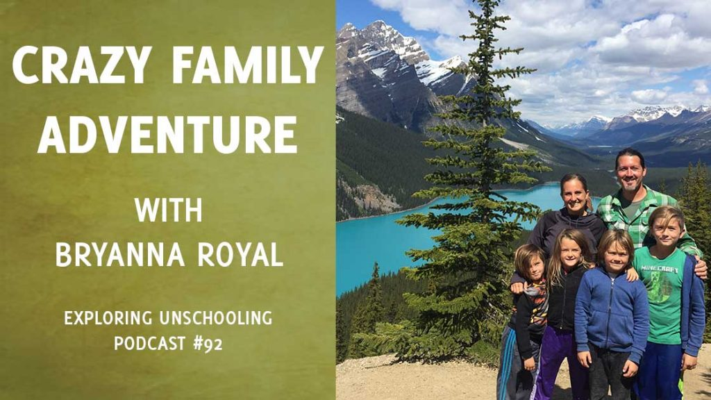 Bryanna Royal joins Pam to chat about unschooling and RV living.