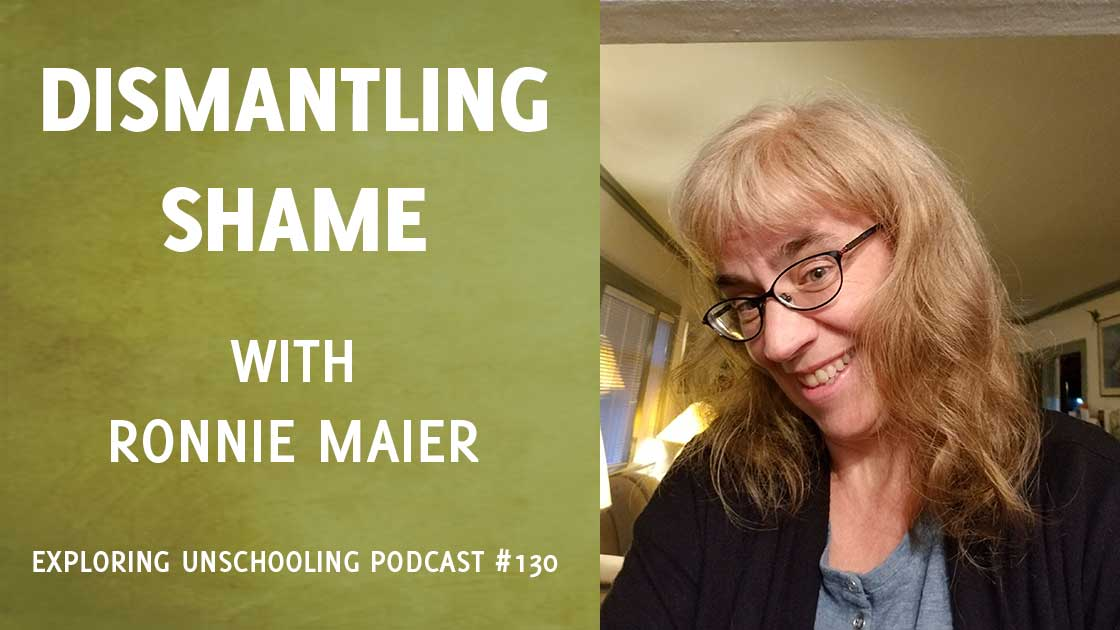 Dismantling Shame with Ronnie Maier