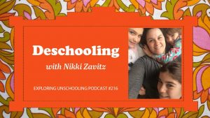 Nikki Zavitz chats with Pam about deschooling.