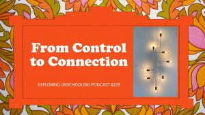 Compilation episode focused on the parenting shift from control to connection.